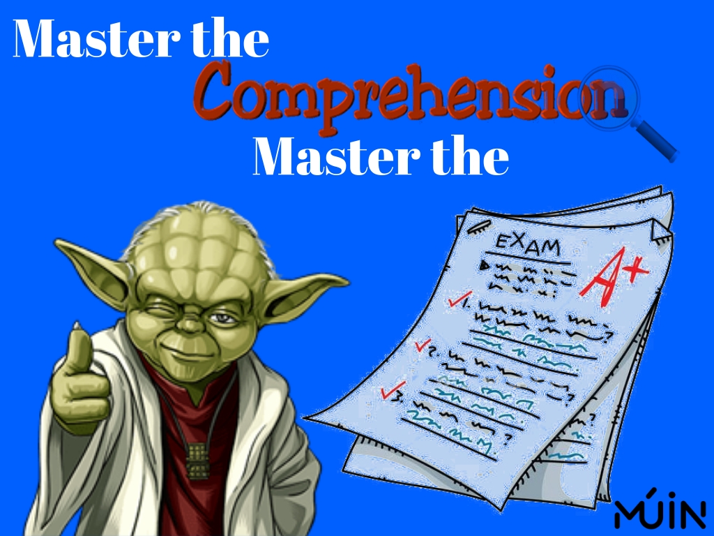 Master the Comprehension. Master the Exam